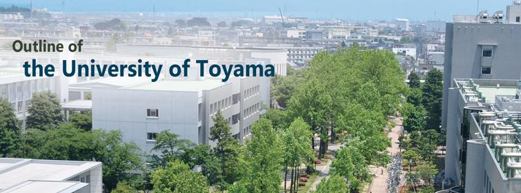 Outline of the University of Toyama